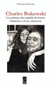 Francesco Amoruso - Charles Bukowski